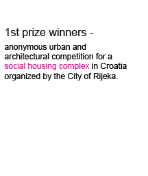 Zoka Zola Architecture 1st prize for social housing competition in Rijeka, Croatia